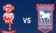 Soi kèo Lincoln City vs Ipswich Town 2h45, 21/11 (FA Cup)