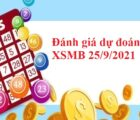 Đánh giá dự đoán KQXSMB 25/9/2021
