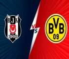 Nhận định kết quả Besiktas vs Borussia Dortmund 23h45 ngày 15/09/2021